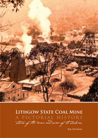 Lithgow State Mine – A Pictorial History